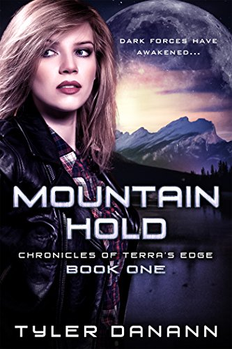 Book: Mountain Hold (Chronicles of Terra's Edge Book 1) by Tyler Danann