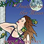 Feather on the Moon | Phyllis A. Whitney