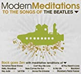 Modern Meditations - Modern Meditations To The Songs Of The Beatles