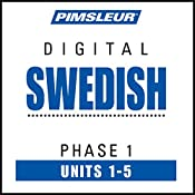 Swedish Phase 1, Unit 01-05: Learn to Speak and Understand Swedish with Pimsleur Language Programs |  Pimsleur