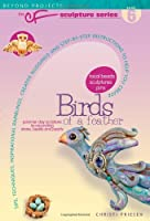 Birds of a Feather (Beyond Projects: The CF Sculpture Series, Book 6) Front Cover