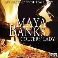 Colters' Lady: Colter's Legacy, Book 2 Hörbuch von Maya Banks Gesprochen von: Freddie Bates