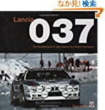 Lancia 037: The Development & Rally History of a World Champion