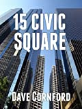 15 Civic Square (Book 1)