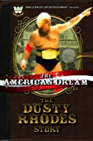 WWE The American Dream: The Dusty Rhodes Story