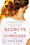 Secrets to Happiness: A Novel