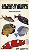 img - for The Many-Splendored Fishes of Hawaii book / textbook / text book