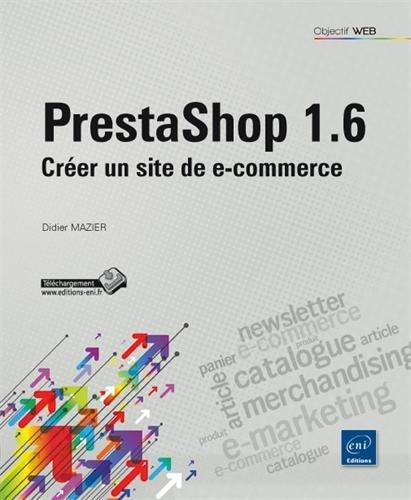 Prestashop 1.6 - Créer un site de e-commerce francais