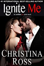 Ignite Me (The Annihilate Me Series)