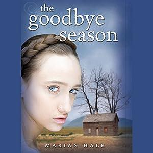 The Goodbye Season Audiobook