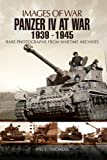 Panzer IV at War 1939 - 1945 (Images of War)