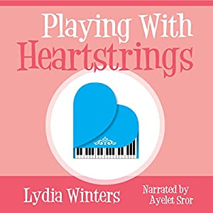 Playing with Heartstrings Audiobook