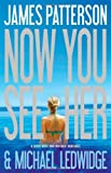 img - for Now You See Her [Hardcover] [2011] (Author) James Patterson, Michael Ledwidge book / textbook / text book