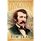 Livingstone: Revised and Expanded Editionby Tim Jeal