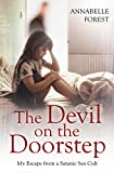 Annabelle Forest The Devil on the Doorstep: My Escape from a Satanic Sex Cult