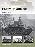 img - for Early US Armor: Tanks 1916-40 (New Vanguard) book / textbook / text book