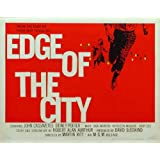 Edge of the City Poster Movie UK 11 x 17 In - 28cm x 44cm John Cassavetes Sidney Poitier Jack Warden Kathleen Maguire Ruby Deeby Pop Culture Graphics