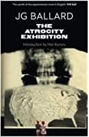 The Atrocity Exhibition: Annotated