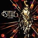 Estelle - Shine [Audio CD]<br>$392.00