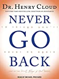 img - for Never Go Back: 10 Things Youll Never Do Again book / textbook / text book
