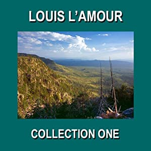 Louis L'Amour Collection One | [Louis L'Amour]