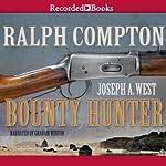 Bounty Hunter: A Ralph Compton Novel | Joseph A. West