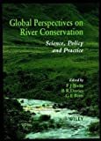 img - for Global Perspectives in River Conservation book / textbook / text book