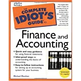 The Complete Idiot's Guide to Finance and Accounting