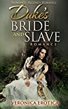 Romance: Regency Romance: Duke's Bride And Slave Romance (Love And Married To The Duke Romance)