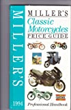 Miller's Classic Motorcycles Price Guide 1993-94