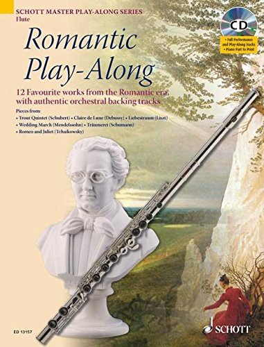 Romantic Play-Along. Flöte: 12 favourite works from the Romantic era, with authentic orchestral backing tracks. Flöte. Ausgabe mit CD