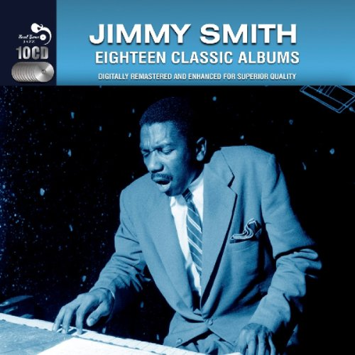 Eighteen Classic Albums by Jimmy Smith