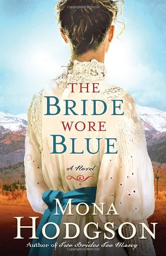 Image of The Bride Wore Blue: A Novel (The Sinclair Sisters of Cripple Creek)