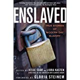 Enslaved: True Stories of Modern Day Slaveryby Gloria Steinem