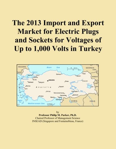 The 2013 Import And Export Market For Electric Plugs And Sockets For Voltages Of Up To 1,000 Volts In Turkey