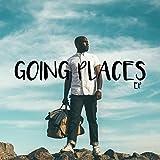 Going Places [Explicit]