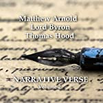 Narrative Verse, Volume 2 | Matthew Arnold, Lord Byron,Thomas Hood
