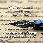 Narrative Verse, Volume 2 | Matthew Arnold,Lord Byron,Thomas Hood