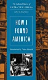 How I Found America (0892553804) by Yezierska, Anzia
