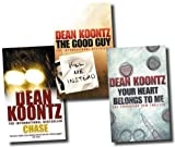 Dean Koontz Dean Koontz 3 Books Set Collection (The Good Guy, Chase, Your Heart Belongs To me)