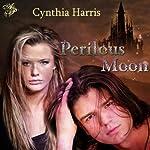 Perilous Moon | Cynthia Harris