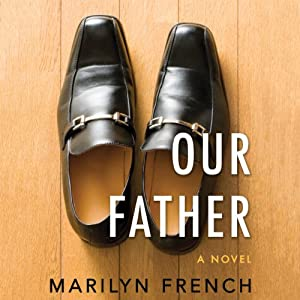 Our Father | [Marilyn French]