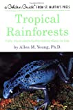 Tropical Rainforests (Golden Guide)