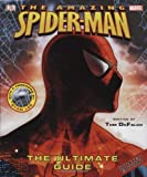 Spider-Man: The Ultimate Guide (Amazing Spider-Man (DK Publishing)) (0756626757) by DeFalco, Tom