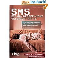 SMS, die man besser nicht geschickt hätte: Die besten SMS der legendären Website www.textsfromlastnig...