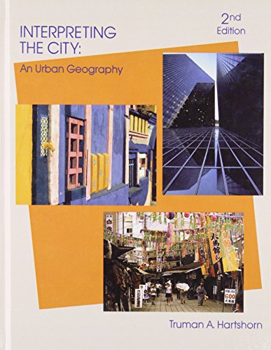 Interpreting the City: An Urban Geography