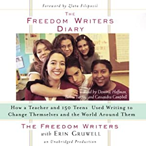 The Freedom Writers Diary | [The Freedom Writers, Erin Gruwell]
