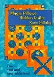 Magic Pillows, Hidden Quilts
