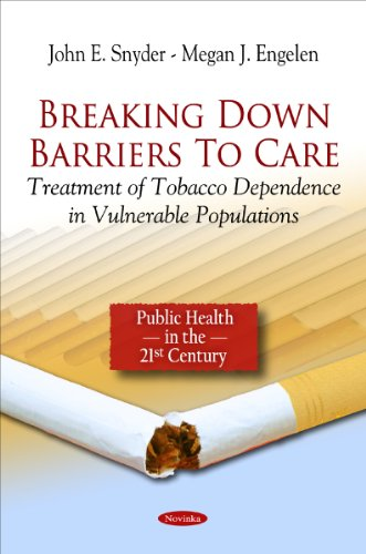 Breaking Down Barriers to Care: Treatment of Tobacco Dependence in Vulnerable Populations