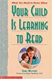 img - for What You Need To Know When Your Child Is Learning To Read book / textbook / text book